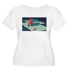 I Love Dad Plus Size T-Shirt