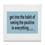 Funny Positive thought Tile Coaster
