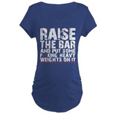 RAISE THE BAR - BLACK Maternity T-Shirt