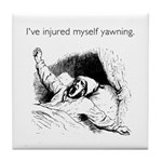 Injured Myself Yawning White Tile Coaster