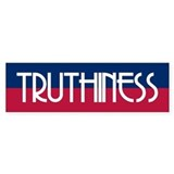 TRUTHINESS Bumper Bumper Stickers