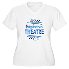 Happiness is Theatre T-Shirt