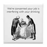 Job Interfering With Drinking White Tile Coaster