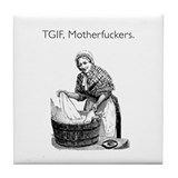 TGIF Motherfuckers White Tile Coaster
