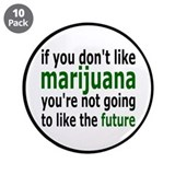 "Marijuana Is Part Of The Future 3.5"" Button (10 pa"