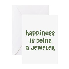 Happiness is being a JEWELER Greeting Cards (Packa