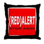 RED ALERT STOP AIDS Throw Pillow