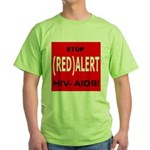 RED ALERT STOP HIV-AIDS Green T-Shirt