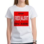 RED ALERT STOP HIV-AIDS Women's T-Shirt