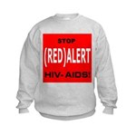 RED ALERT STOP HIV-AIDS Kids Sweatshirt