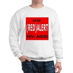 RED ALERT STOP HIV-AIDS Sweatshirt