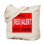 RED ALERT STOP HIV-AIDS Tote Bag