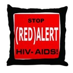 RED ALERT STOP HIV-AIDS Throw Pillow