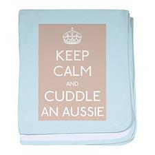 Keep calm and cuddle an aussie baby blanket