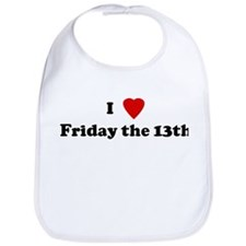 I Love Friday the 13th Bib