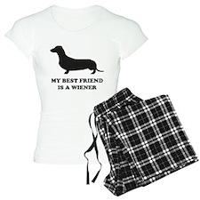 My Best Friend Is A Wiener Pajamas