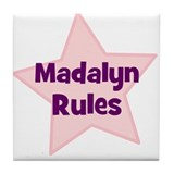 Madalyn Rules Tile Coaster