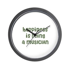 Happiness is being a MUSICIAN Wall Clock