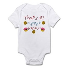 """That's it i'm going to Nana's"" Infant Bodysuit"