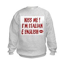 Kiss Me: English & Italia Sweatshirt