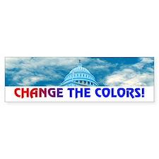 CHANGE THE COLORS! Bumper Bumper Sticker