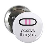 "Positive Thoughts 2.25"" Button (10 pack)"