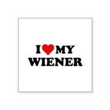 "I Love My Wiener Square Sticker 3"" x 3"""
