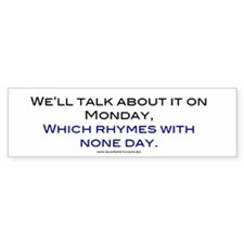We'll Talk about it on Monday Sticker Bumper