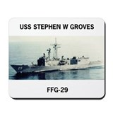 USS STEPHEN W GROVES Mousepad