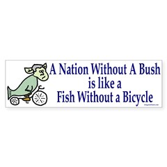 Nation Without Bush Bumper Sticker