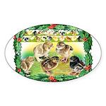 Chicks For Christmas! Oval Sticker