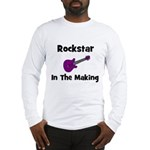 Rockstar In The Making Long Sleeve T-Shirt