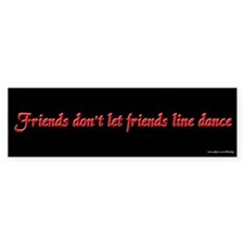 Friends Don't Let Friends LD Bumper Bumper Sticker