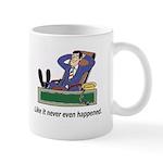 Riesling/Never Happened Mug