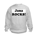 Jana Rocks! Sweatshirt