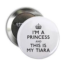 """I'm A Princess 2.25"""" Button"""