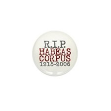 R.I.P. HABEAS CORPUS Mini Button (10 pack)