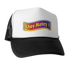Ahoy Matey Trucker Hat