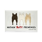 Nothin' Butt Frenchies Rectangle Magnet (100 pack)