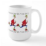 Run for your life Large Mug