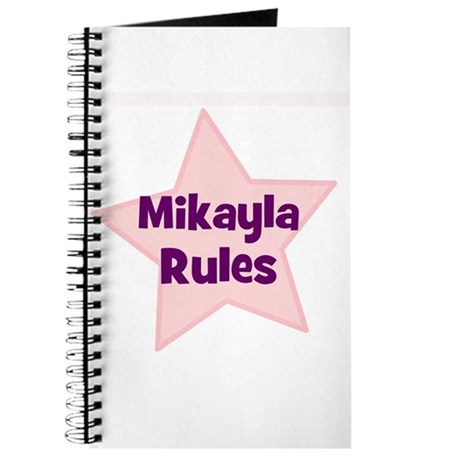 Mikayla Rules Journal