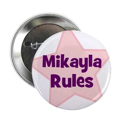 Mikayla Rules Button
