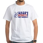 DROP TUITION Not Bombs! 1-sided T-shirt