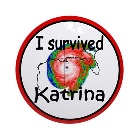 I Survived Hurricane Katrina Ornament (Round)