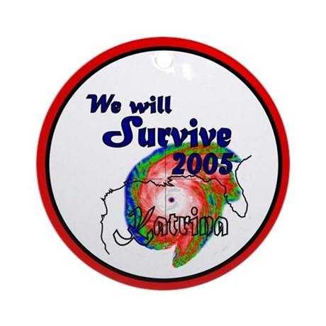 We Will Survive 2005 Hurrican Ornament (Round)