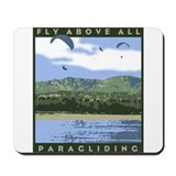 Fly Above All Paragliding Mousepad
