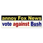 Annoy Fox News Bumper Sticker
