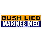 Bush Lied Marines Died Bumper Sticker