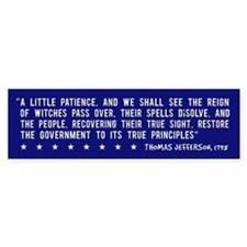 Anti-Bush T. Jefferson Quote -Bumper Bumper Sticker