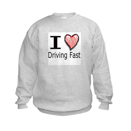 I Heart Driving Fast Kids Sweatshirt